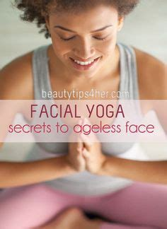 tutorial yoga facial face yoga 101 4 anti aging exercises to do instead of