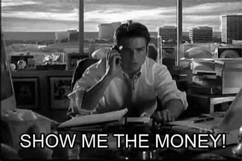 Show Me The Money Meme - 15 overused pop culture catchphrases that should never