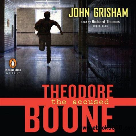 Theodore Boone The Accused theodore boone the accused by grisham richard