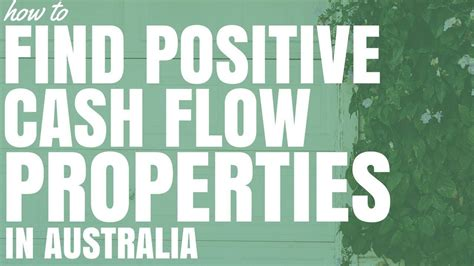 Positive Asset Search How To Find Positive Flow Property In Australia