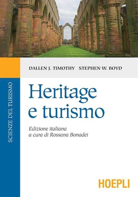 test scienze turismo heritage e turismo timothy dallen j bonadei r boyd