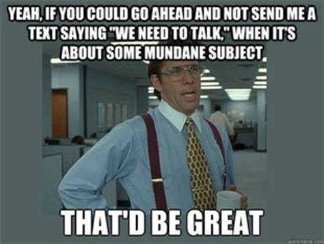 Office Space Quotes That Would Be Great Office Space Lumbergh Quotes Quotesgram