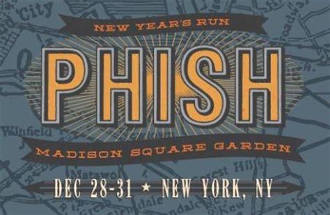 phish new years tickets phish new year s run square garden nyc paperblog