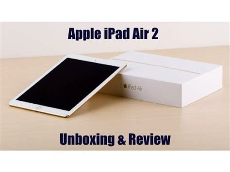 Air 2 Review apple air 2 unboxing review
