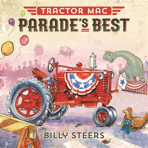 the parade books tractor mac parade s best billy steers macmillan