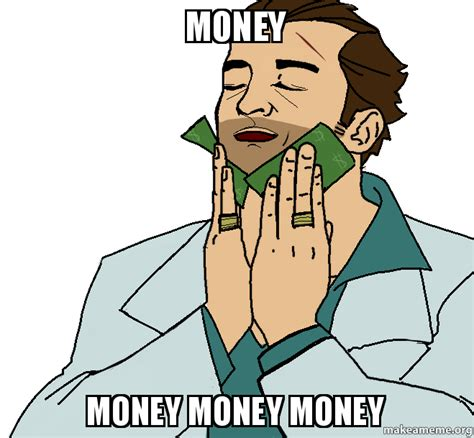 Make Money Meme - make money meme 28 images i don t always make money at