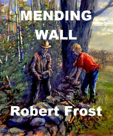 Barnes Noble Classics Mending Wall By Robert Frost Nook Book Ebook Barnes