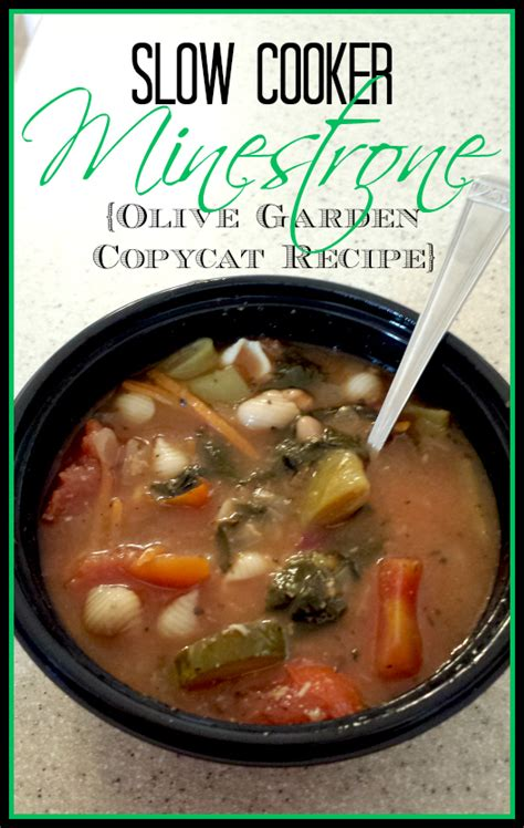 Olive Garden Minestrone Soup Recipe by Cooker Minestrone Olive Garden Copycat Recipe