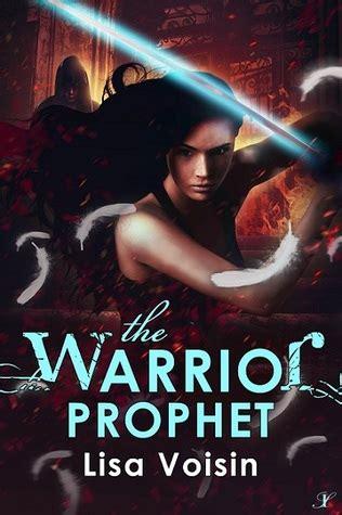 The Warrior Prophet book spotlight the warrior prophet by voisin hazel