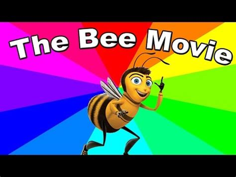 Bee Movie Script Meme - the entire bee movie but every time they say bee it gets