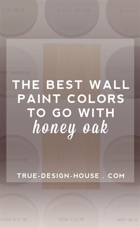 The Best Wall Paint Colors To Go With Honey Oak ? True