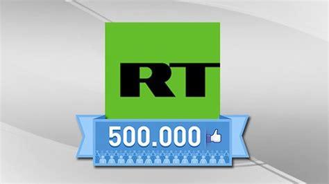 rt en espaol actualidad rt en espa 241 ol alcanza el medio mill 243 n de seguidores en su