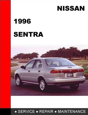 old car repair manuals 1996 nissan sentra free book repair manuals 1996 nissan sentra free manual download service manual pdf 1996 nissan sentra service manual