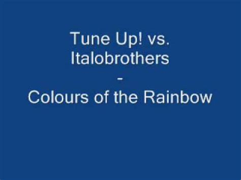 colors of the rainbow lyrics tune up colours of the rainbow lyrics