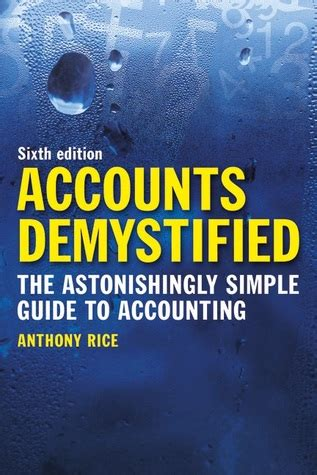 demystified strategies for a successful books accounts demystified the astonishingly simple guide to