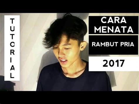 cara pakai catok rambut cowok cara menata rambut pria 2017 youtube