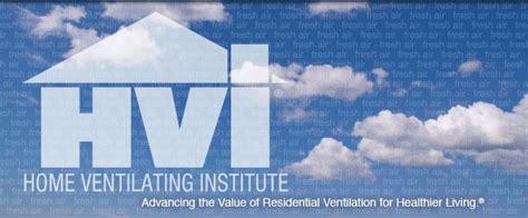hvi procedures home ventilating institute hvi hvi certified products