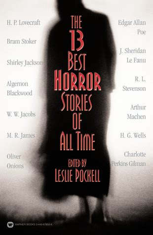 Mba In A Book Leslie Pockell by The 13 Best Horror Stories Of All Time By Leslie Pockell