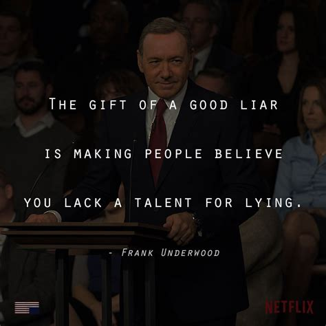 house of cards quotes house of cards frank underwood quotes