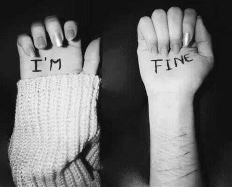 imagenes suicidas i m fine i m fine they told me that fine stands for f d up