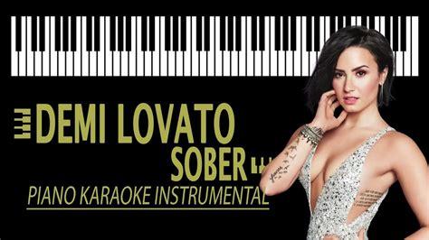 demi lovato sober instrumental download demi lovato sober karaoke piano instrumental youtube