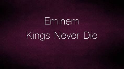 eminem kings never die lyrics 81 best inspiration images on pinterest words php and