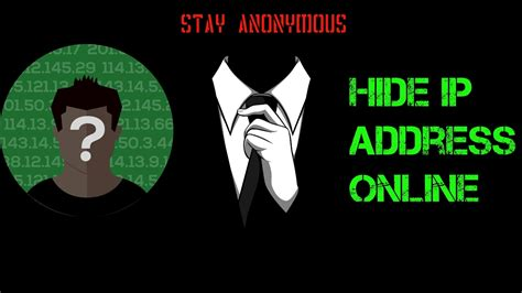 8 Reasons Stay Anonymous by How To Hide Ip Address Best Way To Stay Anonymous