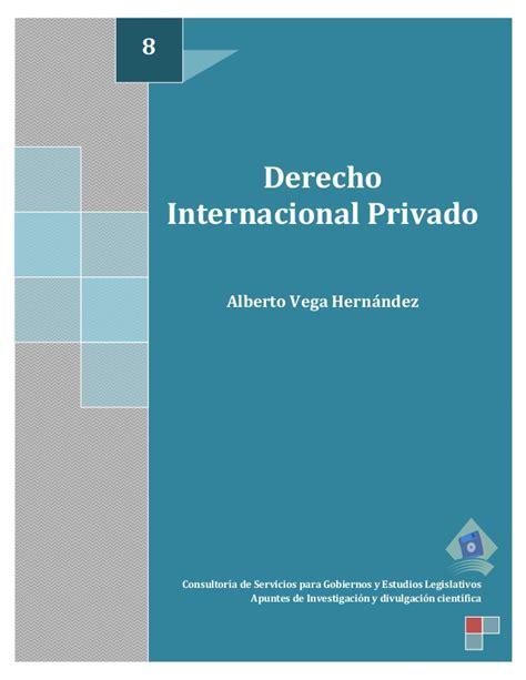 derecho internacional privado 8 derecho internacional privado