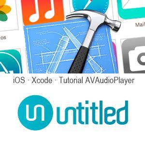 xcode tutorial music player crea un reproductor con avaudioplayer ios