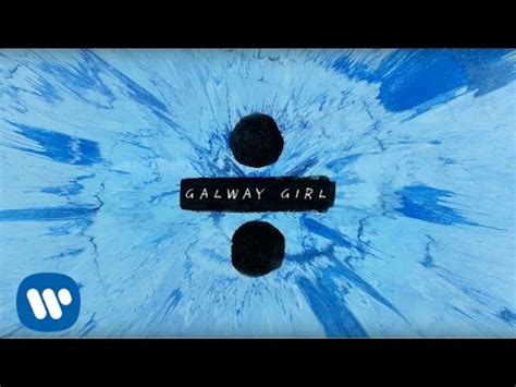 ed sheeran yt ed sheeran galway girl official lyric video