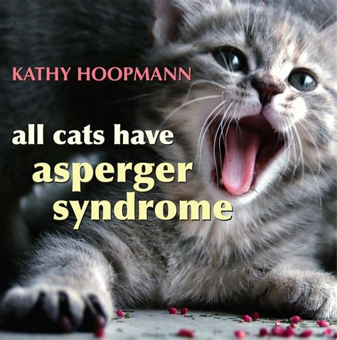 All Cats Have Aspergers | the complete guide to aspergers syndrome and all cats have
