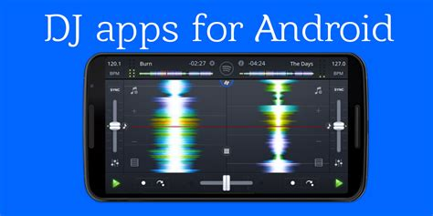 apps for android tablet best dj apps for android smartphone