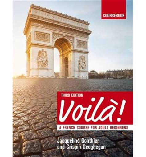 voil 3rd edition a voila a french course for beginners jacqueline gonthier 9781473601185