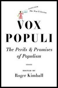 vox populi the perils and promises of populism roger