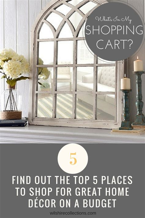 best places to shop for home decor where to go shopping for deals steals and beautiful home
