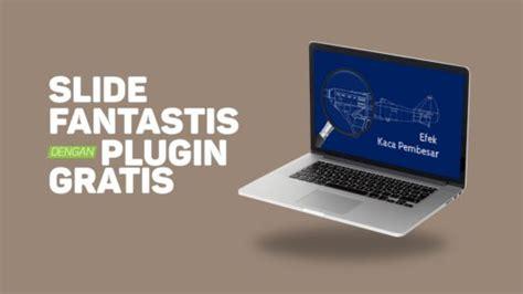 membuat video presentasi gratis slide fantastis dengan plugin gratis presentasi net