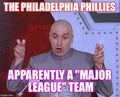 Meme Philadelphia - dr evil laser meme imgflip