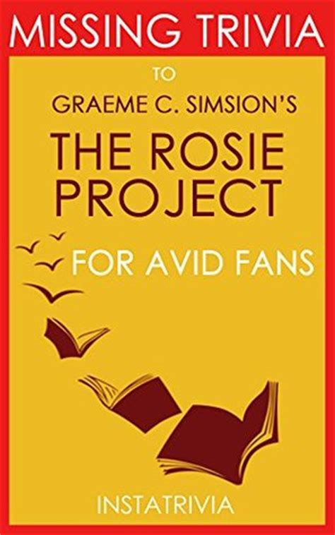 the rosie project a novel the rosie project a novel by graeme simsion by