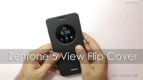 Flip Cover View Zenfone 45 45 asus zenfone 5 official view flip cover features unboxing
