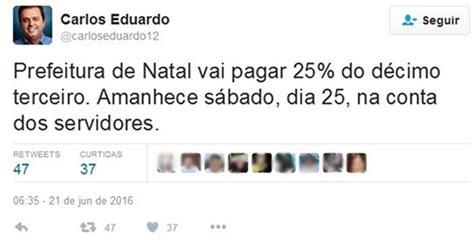 g1 antecipaao do 13 salario dos aposentados em 2016 g1 prefeito de natal anuncia pagamento de 25 do 13 186