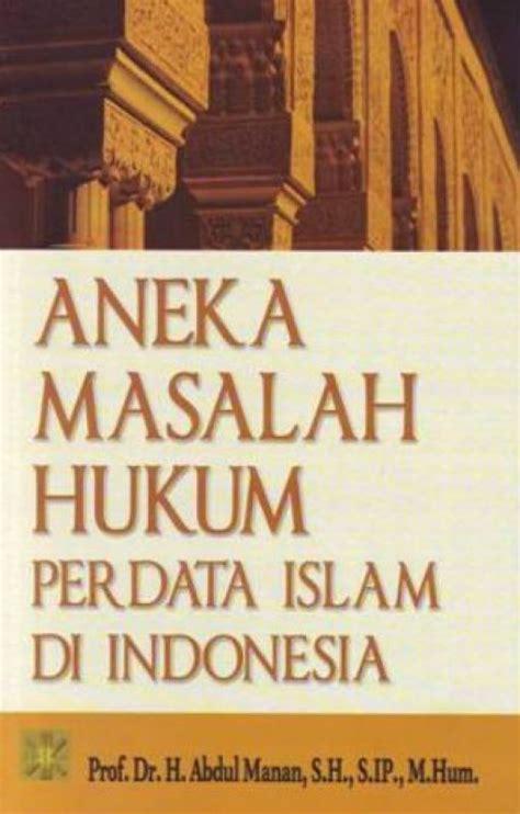 bukukita aneka masalah hukum perdata islam di indonesia