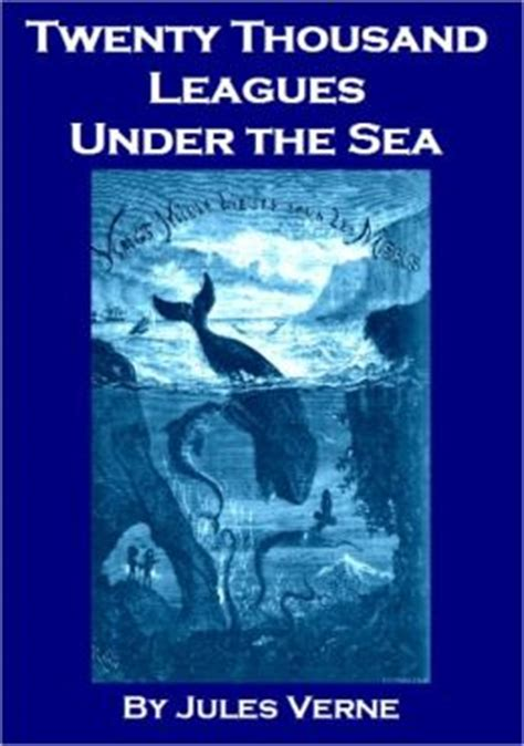 twenty thousand leagues the sea books twenty thousand leagues the sea by jules verne