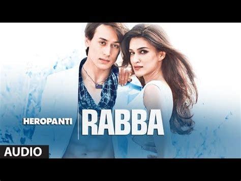 download mp3 from heropanti heropanti rabba full audio song mohit chauhan tiger