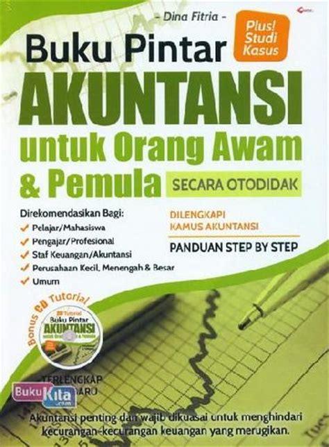 Buku Pintar Akuntansi Dasar Untuk Orang Awam bukukita buku pintar akuntansi untuk orang awam dan pemula secara otodidak