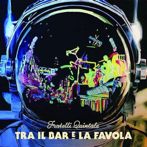 bar mario testo tra il bar e la favola il nuovo album ufficiale dei