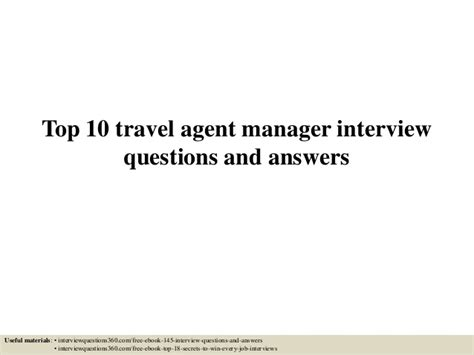 Manager Questions And Answers by Top 10 Travel Manager Questions And Answers