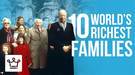 top 10 richest families in the world doovi