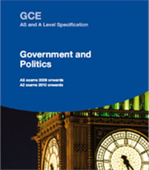Government And Politics A Level Essays by Aqa Government And Politics As And A Level Government And Politics