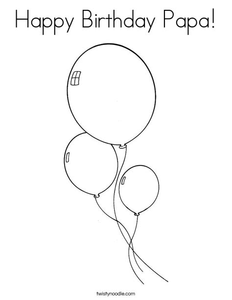 Happy Birthday Papa Coloring Page | happy birthday papa coloring page twisty noodle
