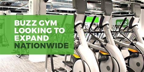 buzz gym   expand nationwide buzz gym